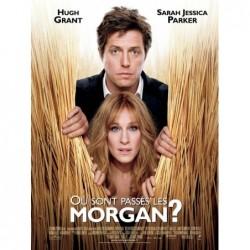 Ou sont passés les Morgan -...