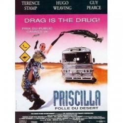 Priscilla folle du désert -...
