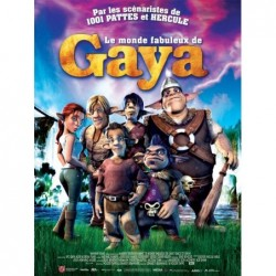 Le monde fabuleux de Gaya -...