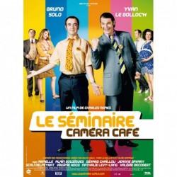 Le séminaire Caméra café -...