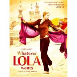 Whatever lola wants -...