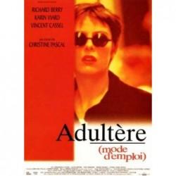 Adultère, mode d'emploi -...