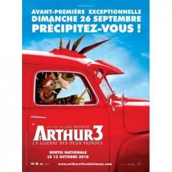 Arthur 3 – Avant première -...