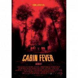 Cabin Fever - Affiche...